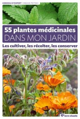 55 plantes médicinales dans mon jardin 2