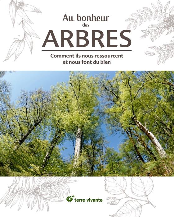 Au bonheur des arbres