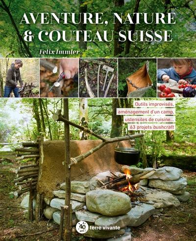 Aventure, nature et couteau suisse