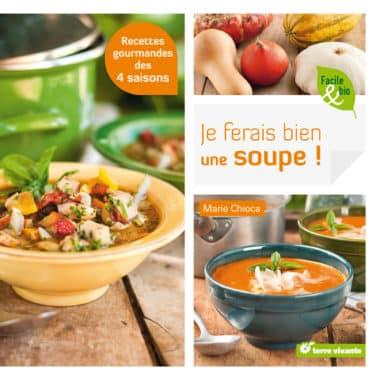 Je ferais bien une soupe !