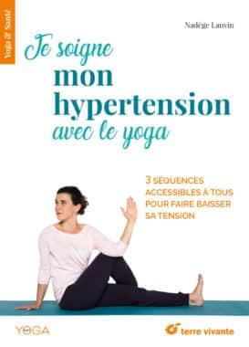 Je soigne mon hypertension avec le yoga