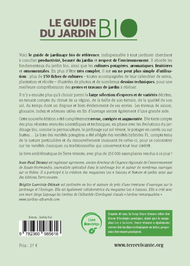 4ème de couverture Le guide du jardin bio - 4ème édition revue et augmentée 1