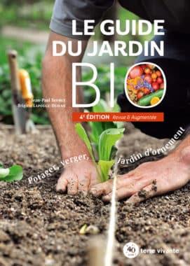 Le guide du jardin bio - 4ème édition revue et augmentée
