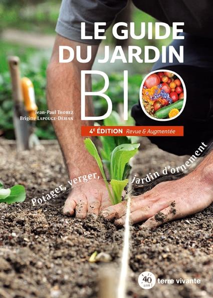 Le guide du jardin bio – 4ème édition revue et augmentée