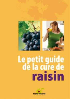 Le petit guide de la cure de raisin