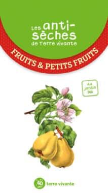 Les antisèches de Terre vivante : Fruits & petits fruits