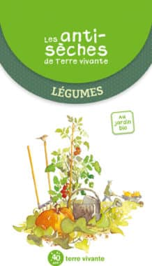 Les antisèches de Terre vivante : Légumes 2