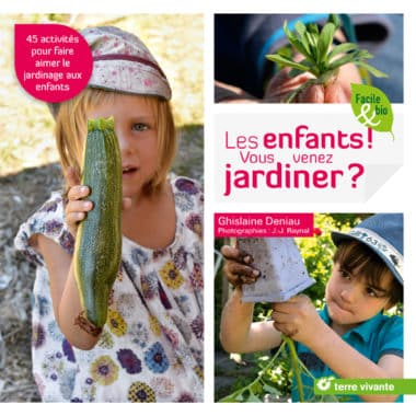 Les enfants ! Vous venez jardiner ?