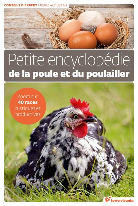 Petite encyclopédie de la poule et du poulailler