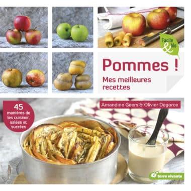 Pommes ! Mes meilleures recettes