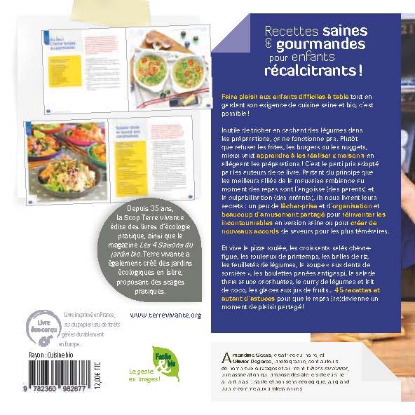 Recettes saines et gourmandes pour enfants récalcitrants ! 1