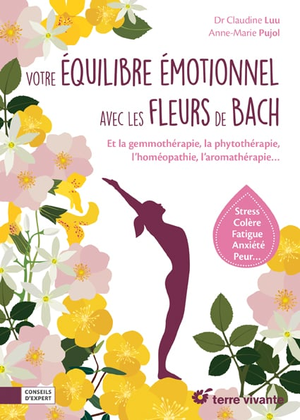 Votre équilibre émotionnel avec les fleurs de Bach