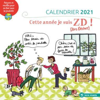 Le calendrier 2021 - Cette année je suis zéro déchet