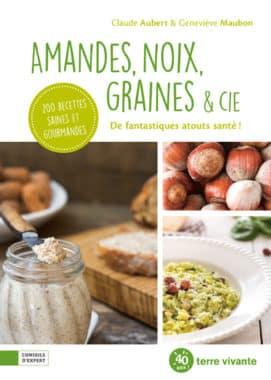 Amandes, noix, graines & Cie