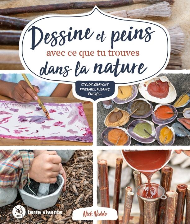 Dessine et peins avec ce que tu trouves dans la nature