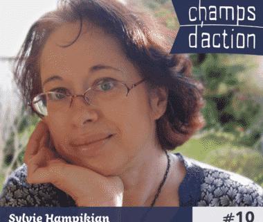 Champs d'action : Sylvie Hampikian, fabriquer ses cosmétiques maison 1