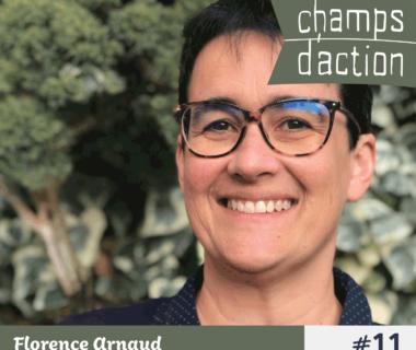 Champs d'action : Florence Arnaud, le choix du bon aliment 1
