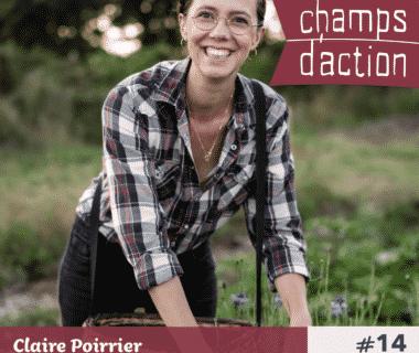 Champs d'action : Claire Poirrier – L'exode urbain, quitter la ville !