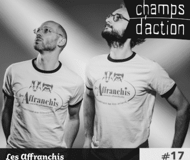 Champs d'action : Les Affranchis | Entreprendre autrement