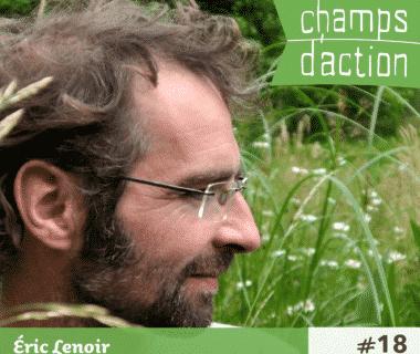 Champs d'action : Eric Lenoir | Le jardin punk