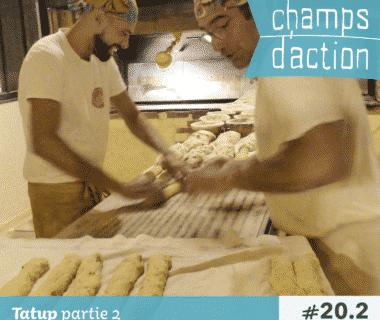 Champs d'action : Tatup, Boulangerie bio, éthique et responsable | En pratique