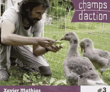 Champs d'action : Xavier Mathias, la question des semences