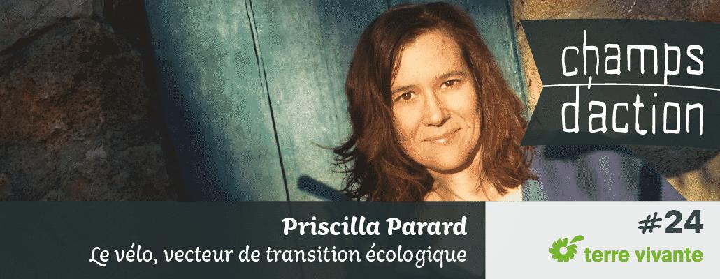 Champs d'action #24 : Priscilla Parard   Le vélo, vecteur de transition écologique 1