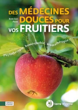 Des médecines douces pour vos fruitiers