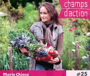 Champs d'action #25 : Marie Chioca | La permaculture en famille