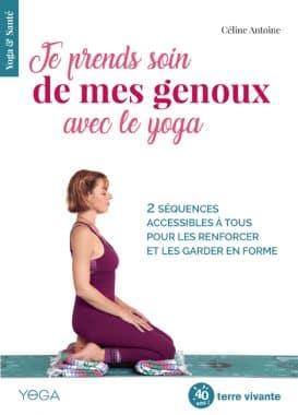 Je prends soin de mes genoux avec le yoga