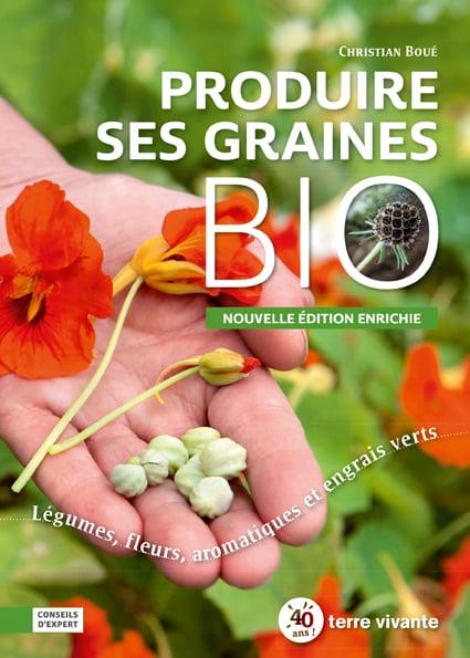 Produire ses graines bio – Nouvelle édition
