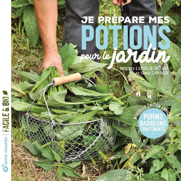 Je prépare mes potions pour le jardin- Nouvelle édition