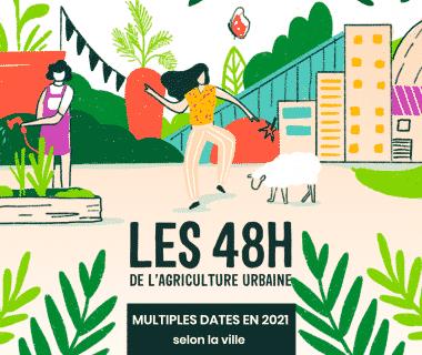 """Les """"48 h de l'agriculture urbaine"""" partout en France pour découvrir le jardinage citadin ! 1"""