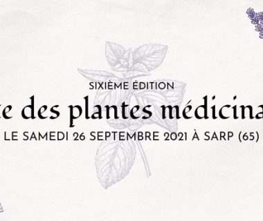 6e édition de la Fête des Plantes Médicinales, le 26 septembre 2021 | Sarp (65)