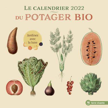 Le calendrier 2022 du potager bio