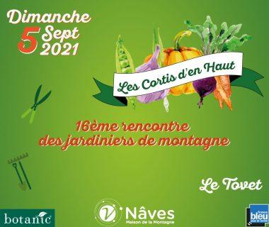 Les Cortis d'en haut - Rencontre des jardiniers de montagne, le 5 septembre 2021   Nâves (73)
