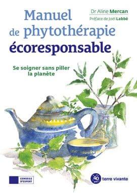 Manuel de phytothérapie écoresponsable