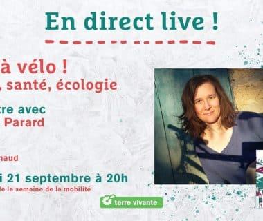 Tous à vélo ! Plaisir, santé, écologie, le 21 septembre 2021 | Facebook live