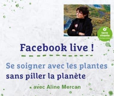 Se soigner sans piller la planète, le 19 octobre 2021   Facebook live 1